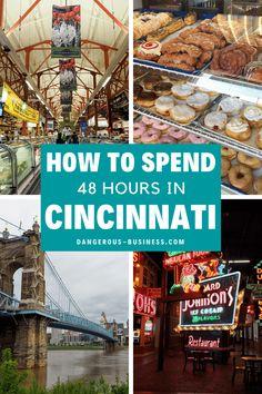 Weekend Trips, Weekend Getaways, Day Trips, Long Weekend, Places To Travel, Places To Go, Travel Destinations, Family Road Trips, Cincinnati