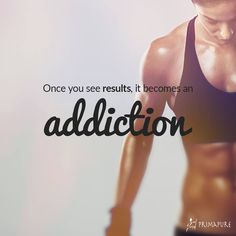 ''Once you see results, it becomes an addiction''. We are addicted. ARE YOU? Eating clean paired with regular exercise : healthy formula for achieving a dream body and a peaceful state of mind. #mindbodyconnection #addiction #gymjunkies