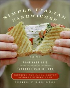 With nothing more than a panini grill, a toaster oven, and a few simple ingredients, Jennifer and Jason Denton bring the fresh, robust flavors of Italy to your home table in Simple Italian Sandwiches Wrap Sandwiches, Italian Sandwiches, Italian Dishes, Italian Recipes, Best Cookbooks, Sandwich Recipes, The Fresh, Cooking Recipes, Yummy Food