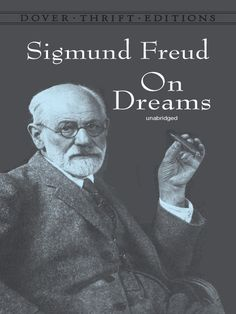 On Dreams by Sigmund Freud  Directly after the 1900 publication of The Interpretation of Dreams, Freud wrote this more concise, accessible version of his theory of dreams as disguised wish fulfillment. This classic of modern psychology contrasts scientific and popular views of dreams, considers their origins, and discusses the effects of mental mechanisms. #doverthrift #classiclit #sigmundfreud #doverthrift #classiclit #sigmundfreud
