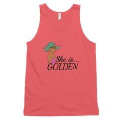Ladies Jersey Tank Top She is...Golden
