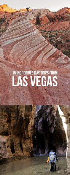 15 Best Day Trips from Las Vegas By Car // localadventurer.com