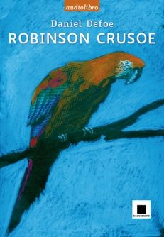 DA 10 ANNI Daniel Defoe Robinson Crusoe - biancoenero edizioni