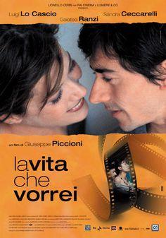 La vita che vorrei - Giuseppe Piccioni