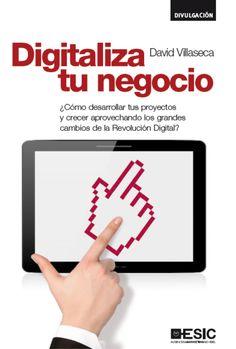 Tras la publicación de mi anterior libro sobre Innovación y Marketing Digital, no dejaron de llegar diversas preguntas y peticiones sobre la transformación digital del negocio. Ahora, ESIC Editoria...