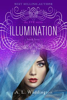 Illumination, the EVE series, Book 4