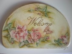 """Welcome"" board with decoupage Πινακίδα καλοσωρίσματος με decoupage"