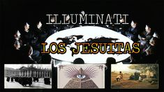 Los ILLUMINATI son los JESUITAS | El Sendero Oculto y Jorge Guerra