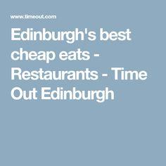 Edinburgh's best cheap eats - Restaurants - Time Out Edinburgh