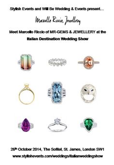 Meet Marcello Riccio of MR-GEMS & JEWELLERY at the Italian Destination Wedding Show.  This glamorous and boutique event will showcase a combination of the best Italian and UK bridal suppliers.