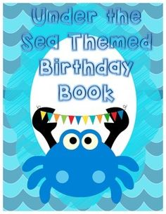 Make your students a book to remember!!! The packet includes a cover page, and three different styles for students to fill out for the birthday student. For more Under the Sea themed decor please visit my store:www.teacherspayteachers.com/secondgradepirates