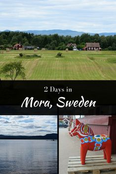 Two Days in Mora Sweden