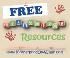 Free Homeschool Resources at MotherhoodOnADime.com
