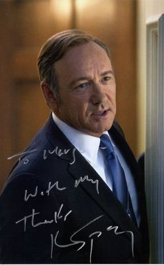 Autograph photo from my favorite actor - Kevin Spacey - To Marge with my thanks Tv Show House, Frank Underwood, Kevin Spacey, I Still Love You, Hold My Hand, Great Tv Shows, House Of Cards, Feeling Special, My Tumblr