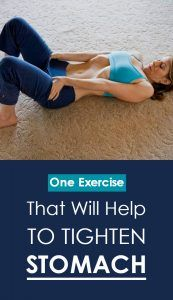 One Exercise That Will Help To Tighten Your Stomach!