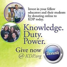 @kappadeltapi -Invest in your fellow educators and their students by donating online to #KDP today.  #KnowledgeDutyPower  Give now @ KDP.org.