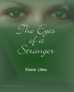 The Eyes of a Stranger (Nans Heritage Series) by Elaine Littau