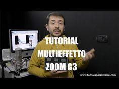 Tutorial Multieffetto Zoom G3 | Tecnicaperchitarra.com