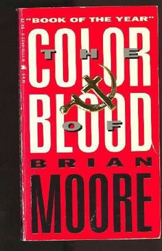 The Color of Blood by Brian Moore http://www.amazon.com/dp/0525484221/ref=cm_sw_r_pi_dp_BoCVtb1HKGAFA163