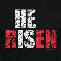 180 Living Christian T-Shirt | He is Risen