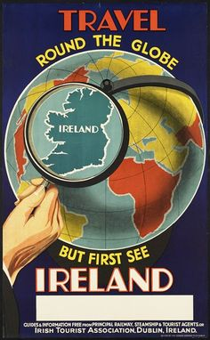Vintage Travel Poster Ireland - Travel Round the Globe, But First See Ireland