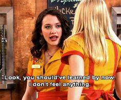 Ideas For Funny Girl Quotes Humor Spirit Animal Broken Girl Quotes, Funny Girl Quotes, Funny Memes, Tv Quotes, Movie Quotes, Two Broke Girl, Kat Dennings, Max Black, Girl Humor