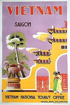 1960 Saigon VIETNAM Fine Original Vintage Travel Poster LINEN Pre-US WAR Period