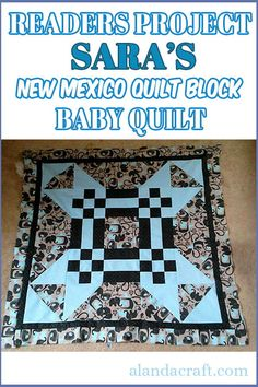 Our readers project is this beautiful baby quilt. Sara made her quilt from our free New Mexico Quilt Block tutorial. It's made from just one block. Diy Sewing Projects, Sewing Projects For Beginners, Sewing Tutorials, Sewing Patterns, Baby Blocks, Square Quilt, Quilt Making, New Mexico, Beautiful Babies