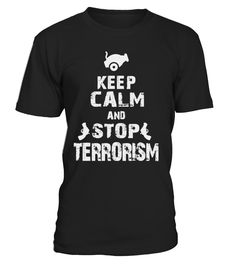 Stop Terrorism T shirt! Limited Edition!  #gift #idea #shirt #image #funny #woldpeace #art  #bestfriend #mother #father #new