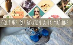 Vidéo: comment coudre un bouton à la machine? #couture #tuto #DIY