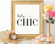 Holy Chic Typography Print Fashion Quote by MotivationalThoughts