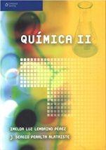 Titulo: Química II / Autor: Lembrino Pérez, Imelda / Año:2006 / Código: 540/L44
