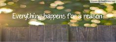 everything happens for a reason - Google Search