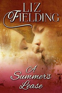 A Summer's Lease by Liz Fielding http://a.co/6jERy27