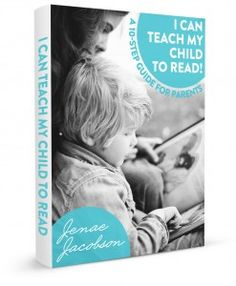 I Can Teach My Child to Read! a 10-Step Guide for Parents {{GREAT!}}