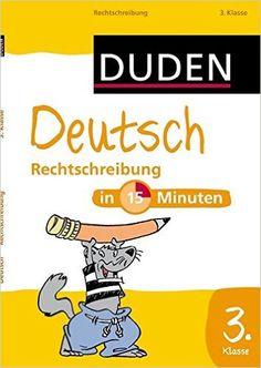 Duden Deutsch in 15 Minuten - Rechtschreibung 3. Klasse Duden - In 15 Minuten: Amazon.de: Duden: Bücher
