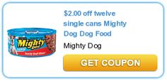 $2.00 off twelve single cans Mighty Dog Dog Food