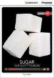 BORROW FROM DECODA: Sugar: Our Guilty Pleasure