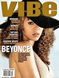 "Beyonce ""The Metamorphosis"" (October - VIBE Magazine Vibe Magazine, Black Magazine, Magazine Wall, History Of Hip Hop, Black History, Love Pain, Trinidad James, Beyonce And Jay Z, American Rappers"