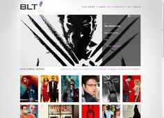"""BLT. Los Angeles Advertising / Entertainment Agency. """"BLT was founded in 1992 with the belief that it's all about the work and the people who create it."""""""