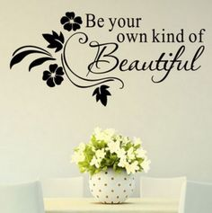 Be Your Own Kind Of Beautiful, Vinyl Wall Art, Safe Removable PVC Indoor Vinyl #ShopVinylDesign #Contemporary