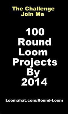 Round Loom - The 100 Projects Challenge