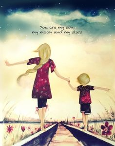 """Mothers Day Quotes Discover gift for mom wall art decor love artwork gift for daughter Mother and son blonde """"You are my son my moon and my stars"""" Mother Daughter Quotes, Mom Son, Mothers Day Quotes, Mothers Love, To My Daughter, Mother Daughters, Happy Birthday Daughter From Mom, My Children Quotes, Quotes For Kids"""