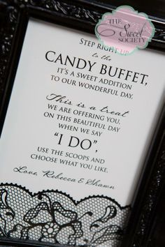Lace wedding candy buffet with black trim, candy buffet sign