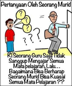 Sedikit pemikiran untuk orang tua dan guru mengenai dilema pendidikan Indonesia... Selamat Hari Anak Nasional.