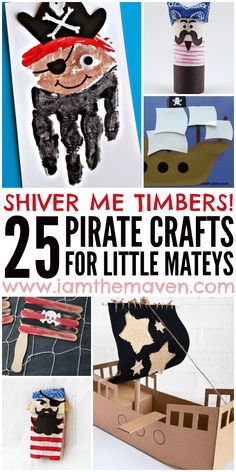 25 Pirate Crafts to do!