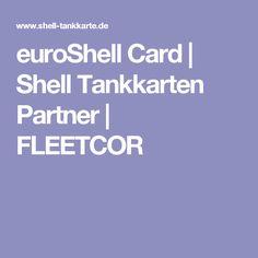 euroShell Card | Shell Tankkarten Partner | FLEETCOR