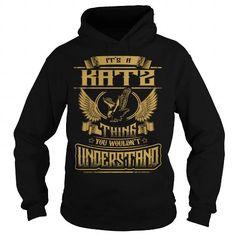 I Love KATZ KATZYEAR KATZBIRTHDAY KATZHOODIE KATZNAME KATZHOODIES  TSHIRT FOR YOU T-Shirts