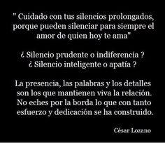 〽️Cuidado con tus silencios prolongados... Cesar Lozano