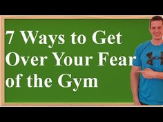 7 Ways to Get Over Your Fear of the Gym #fear #gym #fitness #healthy #getover